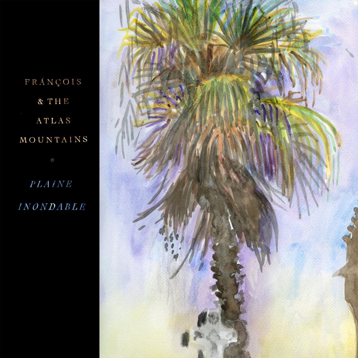 FRANCOIS & THE ATLAS MOUNTAINS